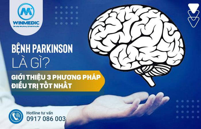 Điều trị bệnh Parkinson